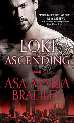 Loki Ascending (Viking Warriors Book 3)  Asa Maria Bradley
