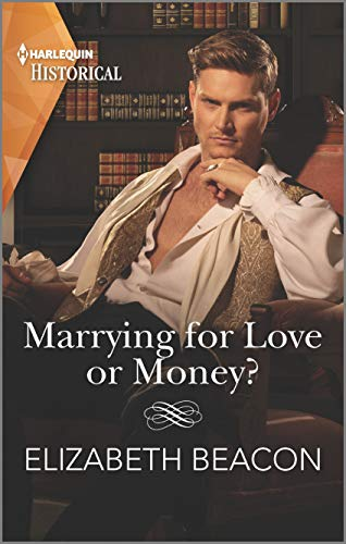 Marrying for Love or Money? (The Yelverton Marriages Book 1)  Elizabeth Beacon