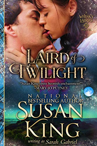 Laird of Twilight (The Whisky Lairds, Book 1): Historical Scottish Romance (The Whisky Lairds Series) Susan King