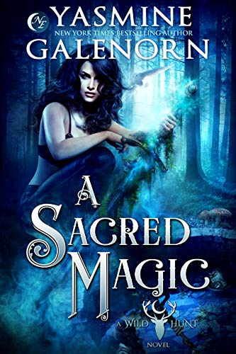 A Sacred Magic (Wild Hunt Book 9)  Yasmine Galenorn