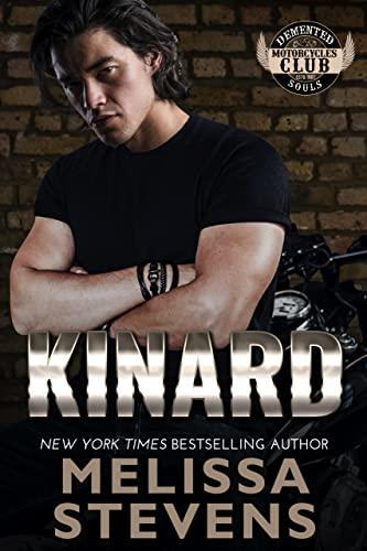 Kinard (Demented Souls Book 4)  Melissa Stevens