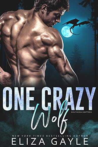 One Crazy Wolf (Southern Shifters Book 9)  Eliza Gayle