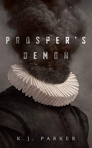Prosper's Demon  K. J. Parker