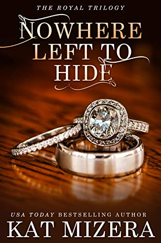Nowhere Left to Hide (The Nowhere Trilogy Book 3)  Kat Mizera