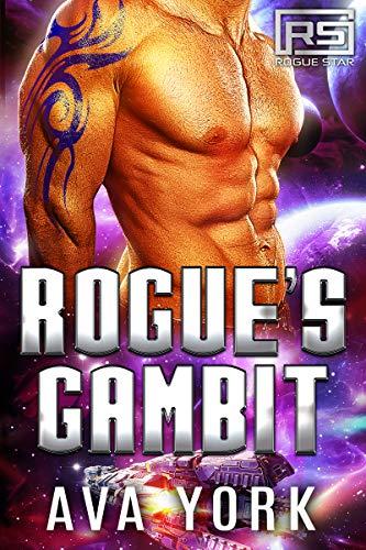 Rogue's Gambit (Rogue Star Book 11)  Ava York