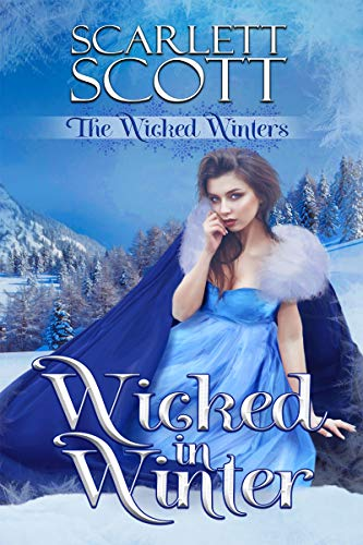 Wicked in Winter (The Wicked Winters Book 1)  Scarlett Scott