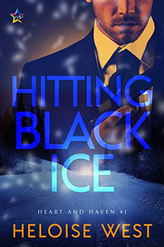 Hitting Black Ice (Heart and Haven Book 1) Heloise West