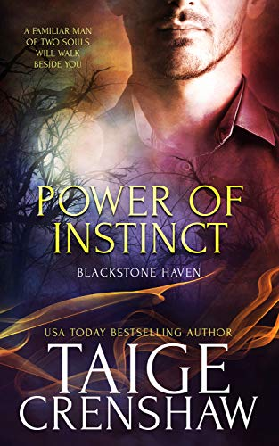 Power of Instinct (Blackstone Haven Book 2)  Taige Crenshaw