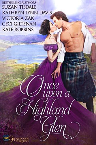 Once Upon A Highland Glen Suzan Tisdale , Kathryn Lynn Davis , et al.