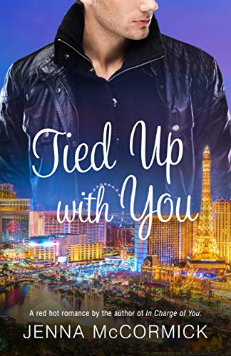 Tied Up with You: A sizzling BDSM FemDom romance  Jenna McCormick