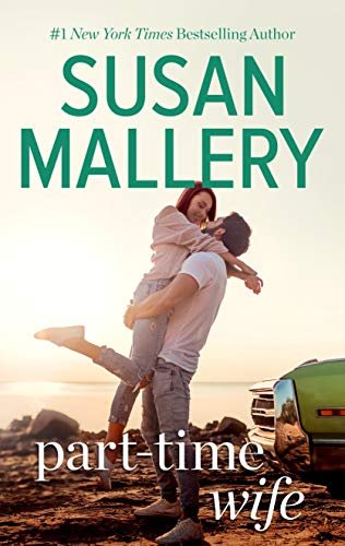 Part-Time Wife (Hometown Heartbreakers Book 4) Susan Mallery