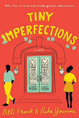 Tiny Imperfections  Alli Frank and Asha Youmans
