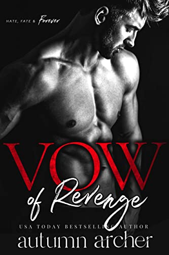 Vow of Revenge: A Dark Romantic Suspense  Autumn Archer