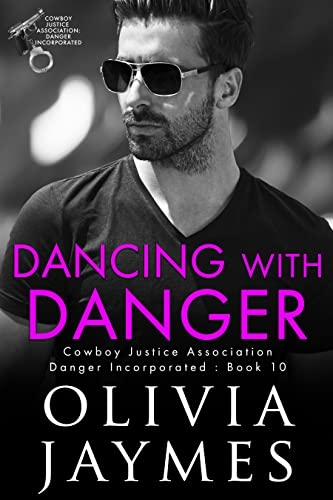 Dancing With Danger (Danger Incorporated Book 10)  Olivia Jaymes
