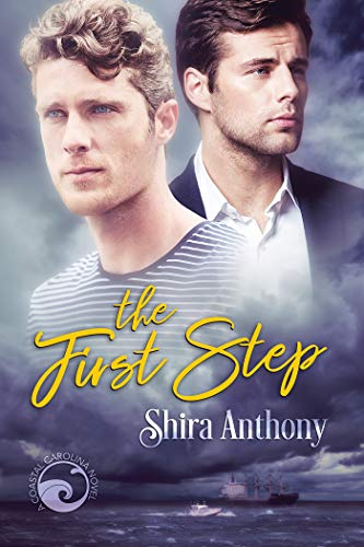 The First Step (Coastal Carolina Book 1) Shira Anthony