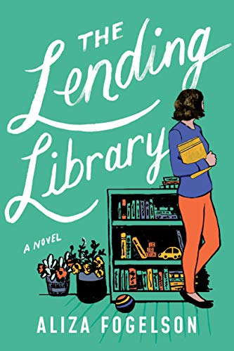 The Lending Library: A Novel Aliza Fogelson