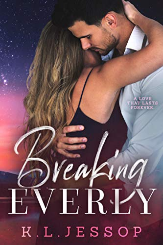 Breaking Everly  K.L Jessop