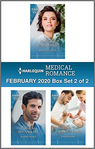 Harlequin Medical Romance February 2020 - Box Set 2 of 2  Annie Claydon, Dianne Drake, Karin Baine