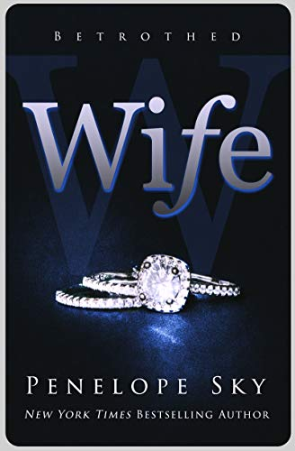 Wife (Betrothed Book 1)  Penelope Sky