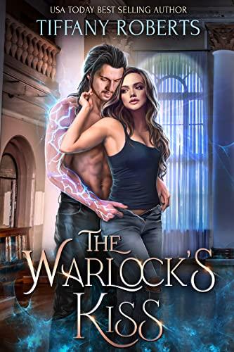 The Warlock's Kiss Tiffany Roberts
