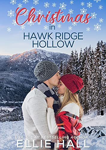 Christmas with a Mountain Man (Rich & Rugged: a Hawkins Brothers Romance Book 5)  Ellie Hall
