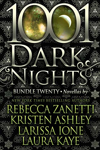 1001 Dark Nights: Bundle Twenty  Rebecca Zanetti, Kristen Ashley , et al.