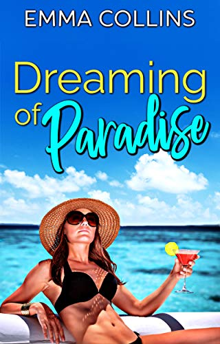 Dreaming of Paradise  Emma Collins