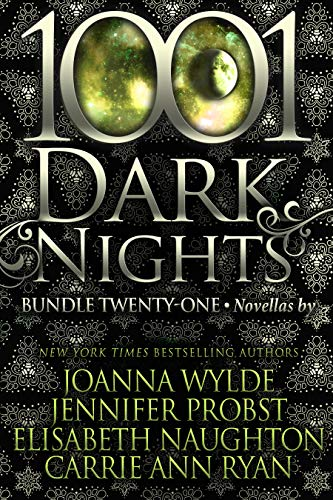 1001 Dark Nights: Bundle Twenty-One Joanna Wylde, Jennifer Probst, et al.