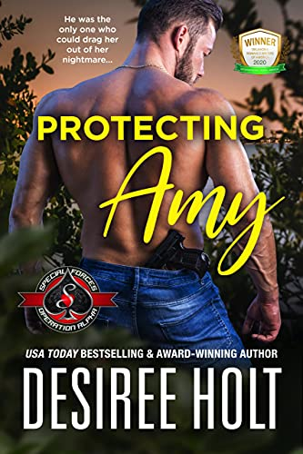 Protecting Amy (Special Forces: Operation Alpha)  Desiree Holt