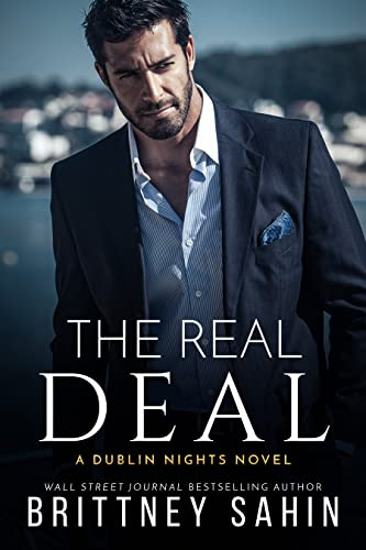 The Real Deal (Dublin Nights Book 3)  Brittney Sahin