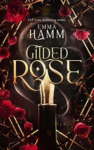Gilded Rose: A Beauty and the Beast Retelling (Celestials Book 1) Emma Hamm