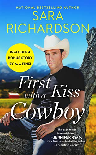 First Kiss with a Cowboy: Includes a bonus novella (Silverado Lake Book 1)  Sara Richardson