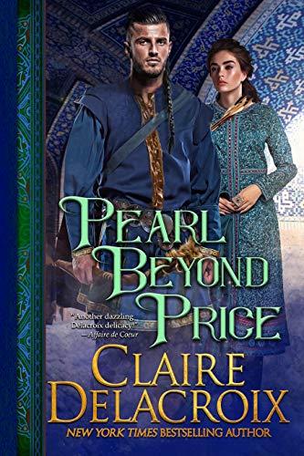 Pearl Beyond Price: A Medieval Romance (The Unicorn Trilogy Book 2)  Claire Delacroix