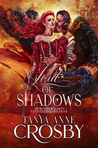 Lord of Shadows (Daughters of Avalon Book 5) Tanya Anne Crosby