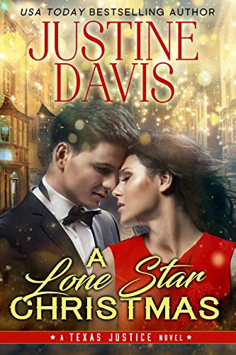 A Lone Star Christmas (Texas Justice Book 3)  Justine Davis