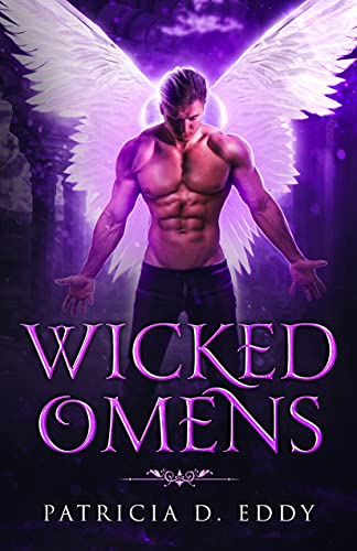 Wicked Omens (Cursed Coven Book 5)  Patricia D. Eddy