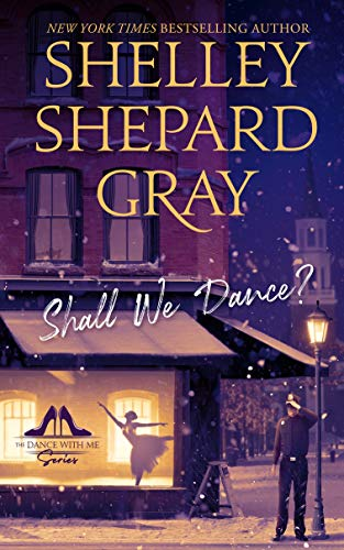 Shall We Dance? (The Dance With Me Series Book 1) Shelley Shepard Gray