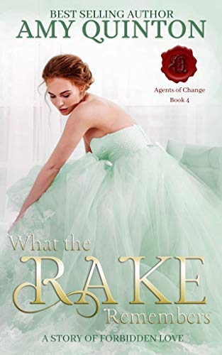 What the Rake Remembers (Agents of Change Book 4)  Amy Quinton and Jessica Cale