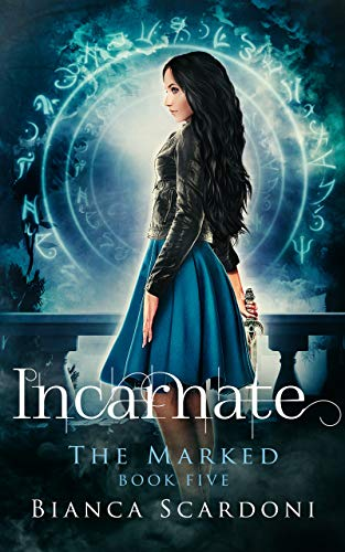 Incarnate: A Dark Paranormal Romance (The Marked Saga Book 5)  Bianca Scardoni