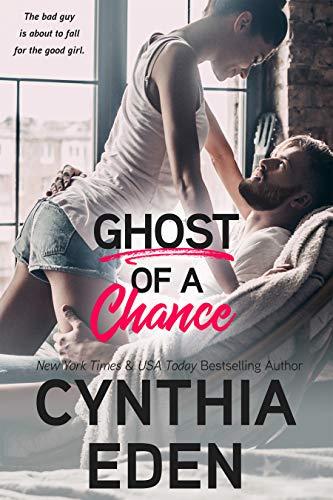 Ghost Of A Chance (Wilde Ways Book 6)  Cynthia Eden