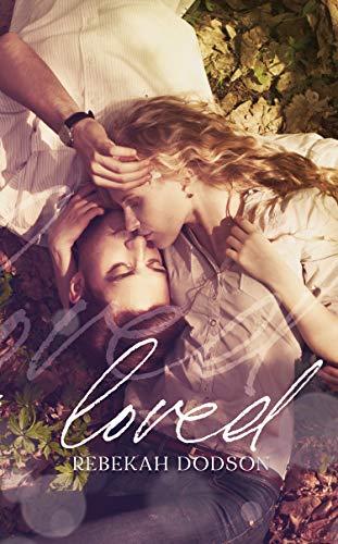 Loved  Rebekah Dodson