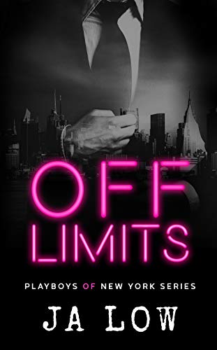 Off Limits (Playboys of New York Book 1)  JA Low