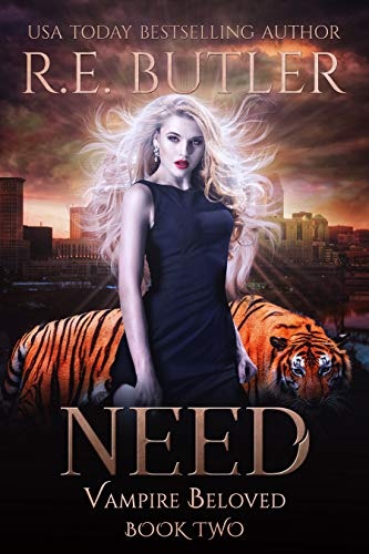 Need (Vampire Beloved Book 2)  R. E. Butler