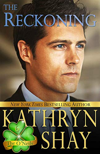 The Reckoning (The O'Neils Book 6)  Kathryn Shay