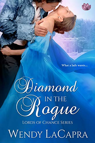 Diamond in the Rogue  Wendy LaCapra