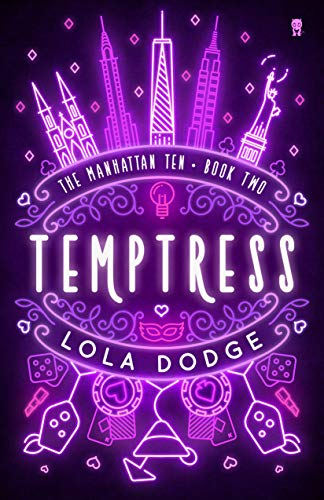 Temptress (The Manhattan Ten Series Book 2)  Lola Dodge