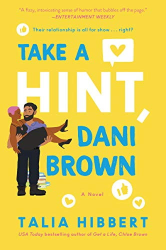 Take a Hint, Dani Brown: A Novel (The Brown Sisters Book 2)  Talia Hibbert