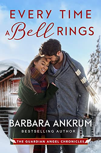 Every Time a Bell Rings Barbara Ankrum