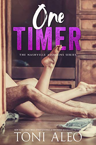 One Timer (Nashville Assassins Book 13) Toni Aleo