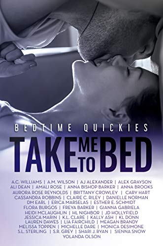Take Me To Bed: Bedtime Quickies Collection Alex Grayson , Gianna Gabriela , et al.